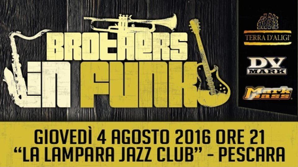 4 agosto: Brothers In Funk