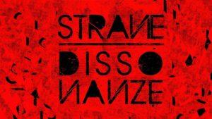 11 agosto: Strane Dissonanze @ Pescara   Abruzzo   Italia