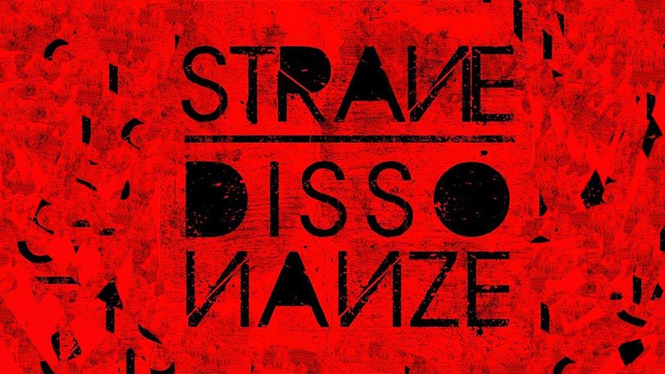 11 agosto: Strane Dissonanze