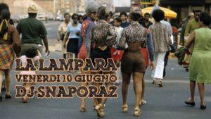 2016: Snaporaz Dj (10/06, 01/07, 12/08, 03/09) @ La Lampara | Pescara | Abruzzo | Italia