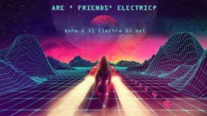 2017: Anna G vs Anna Elettra DJ Set (19 luglio, 5 agosto)