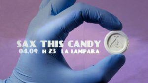 4 settembre: Sax This Candy