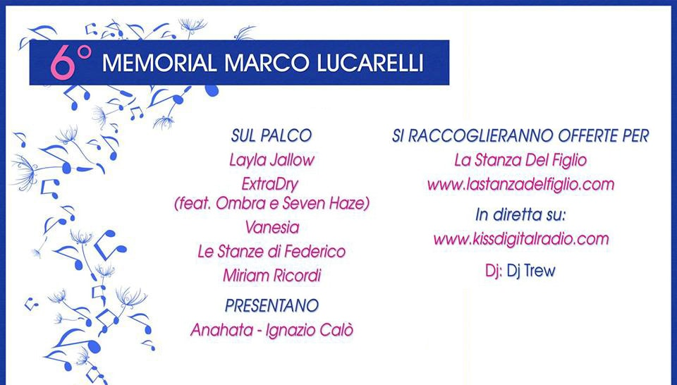 20 giugno: 6° Festival Memorial Marco Lucarelli